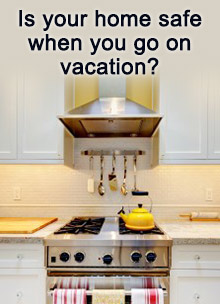 Is your home safe when you go on vacation?
